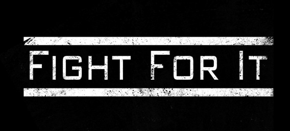 Fight For It (Web)